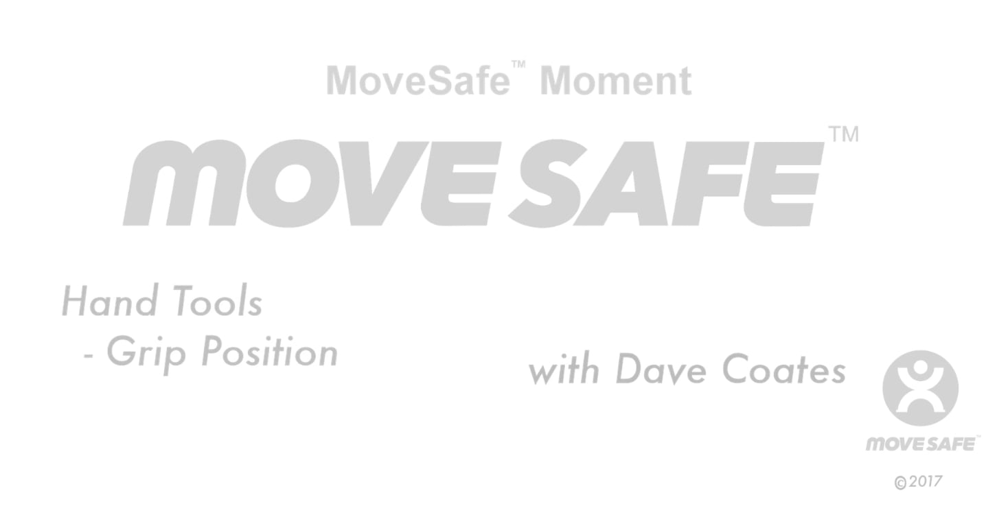 MoveSafe Moment – Hand Tools